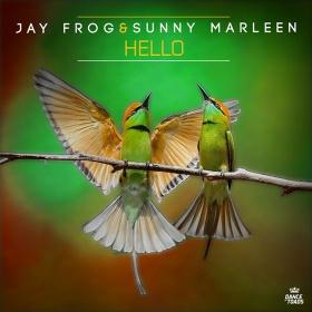 JAY FROG & SUNNY MARLEEN - HELLO